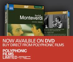 Buy The Full Monteverdi on DVD from Polyphonic Films